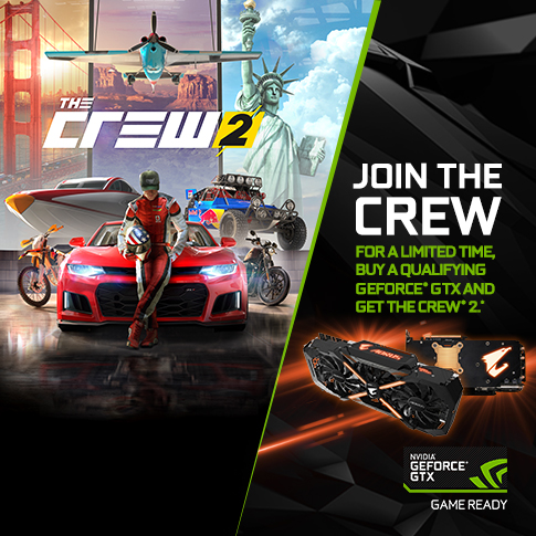 INTRA IN THE CREW, CUMPARA O PLACA GeForce® GTX SI VEI OBTINE The Crew® 2.*